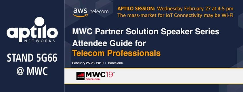 Aptilo will speak on Wi-Fi IoT at Amazon AWS Partner Solution Speaker Series @ MWC 2019